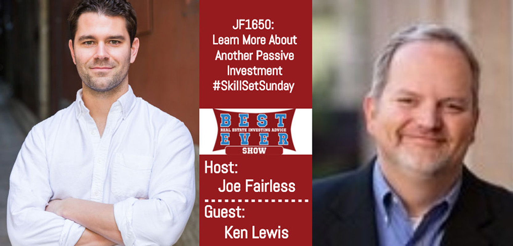JF1650: Learn More About Another Passive Investment #SkillSetSunday with Ken Lewis