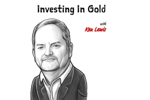 The Investor's Podcast TIP261: INVESTING IN GOLD W/ KEN LEWIS